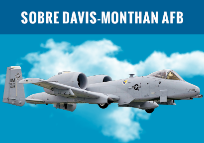 About Davis Monthan AFB